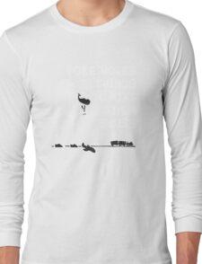 Making Swiss Happen Long Sleeve T-Shirt