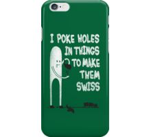 Making Swiss Happen iPhone Case/Skin