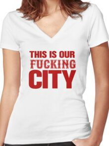This Is Our Fucking City Shirt (Red) Women's Fitted V-Neck T-Shirt