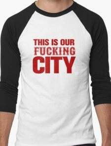 This Is Our Fucking City Shirt (Red) Men's Baseball ¾ T-Shirt