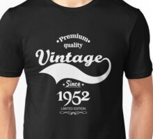 Premium Quality Vintage Since 1952 Limited Edition Unisex T-Shirt