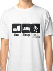 Eat Sleep Fight Heartless Classic T-Shirt