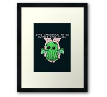 It's dangerous to go alone! Take this baby cthulhu. Framed Print