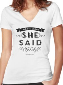 The Office - That's What She Said (BW version) Women's Fitted V-Neck T-Shirt