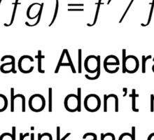 don't drink and derive Sticker