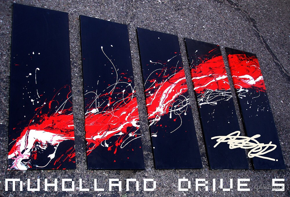 Muholland Drive 5 -   Poster Signed by Artist Robert R Art Abstract Painting Poster by splashyart