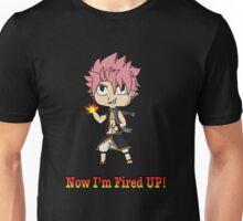 Fired UP! Unisex T-Shirt