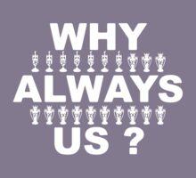 Why Always Us? Kids Tee