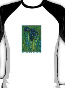 Paint Me Nature - T T-Shirt