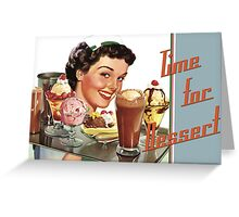Time for Dessert Waitress  Greeting Card