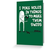 Making Swiss Happen Greeting Card