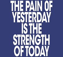 Pain of Yesterday 2 - Dark Unisex T-Shirt