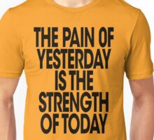 Pain of Yesterday 2 - Light Unisex T-Shirt
