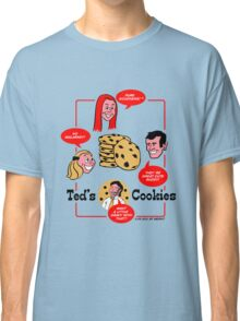 Ted's Cookies Classic T-Shirt