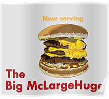 The Big McLargeHuge Poster