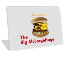 The Big McLargeHuge Laptop Skin