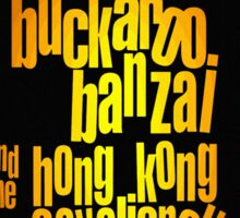Buckaroo Banzai 2011 Tour - Yellow Version 2 Sticker