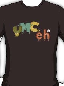 YMC eh? T-Shirt
