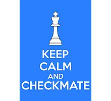 Keep Calm And Checkmate Photographic Print