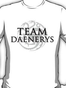 Team Daenerys T-Shirt