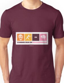 Zombies Run On Brains!! Unisex T-Shirt
