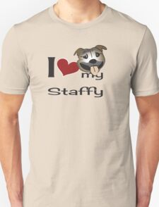 I love my staffy 2 Unisex T-Shirt