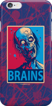 BRAINS Zombie Poster iPhone Case by Humerus