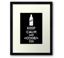 Keep Calm And Code On Framed Print