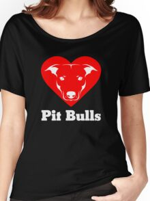 I Love Pit Bulls Women's Relaxed Fit T-Shirt