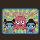 Fruity Oaty Bar! &quot;NOT MANDATORY 2&quot; Shirt (Firefly/Serenity) by RetroPops