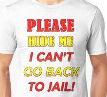 Please hide me Unisex T-Shirt