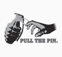 Pull The Pin by Rarit-T