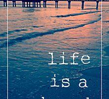 Life is a beach by Edward Fielding