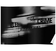 Eelement of Crime { SOLD OUT} Poster