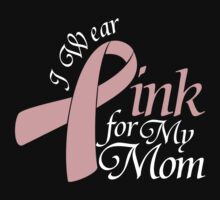 I Wear Pink For My Mom One Piece - Short Sleeve
