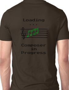 Composer in Progress Unisex T-Shirt