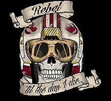 Rebel for Life by RebelArts