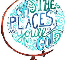 Oh The Places You'll Go - Vintage Typography Globe by rubyandpearl
