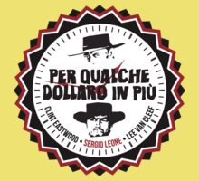 Per Qualche Dollaro In Più (For A Few Dollars More) Kids Tee