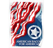American Bacon For Americans Poster