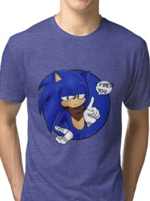 Sonic Boom - I Fired You Tri-blend T-Shirt
