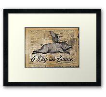 i dig on swine Framed Print