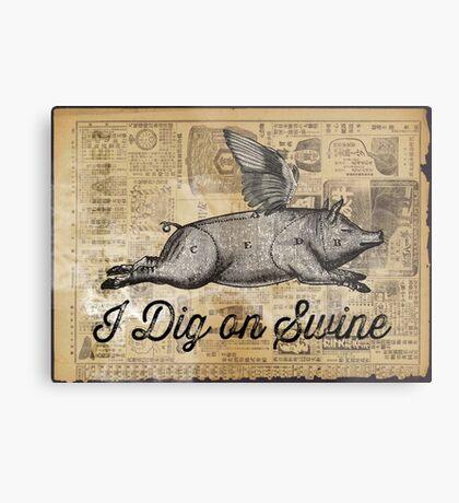 i dig on swine Metal Print