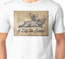 i dig on swine Unisex T-Shirt