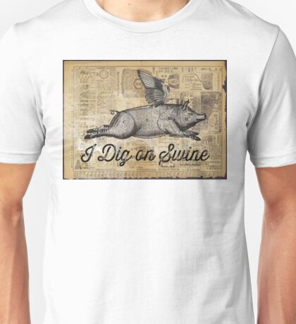 i dig on swine T-Shirt