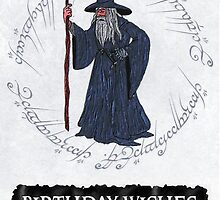 Gandalf Birthday Card by ChrisNeal