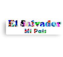 El Salvador Mi Pais Canvas Print