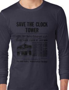 Save the Clocktower Long Sleeve T-Shirt
