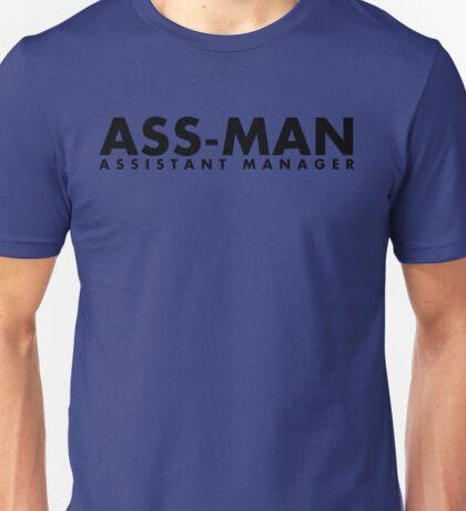 Assistant Manager (black) Unisex T-Shirt