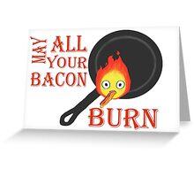 Bacon Burning Greeting Card